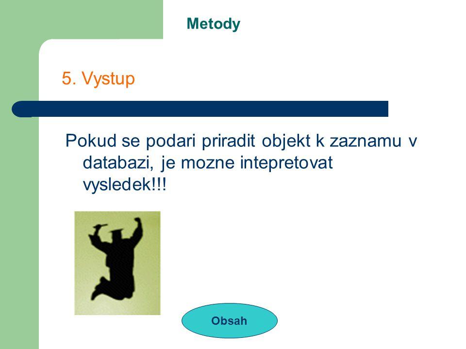 Metody Obsah 5.