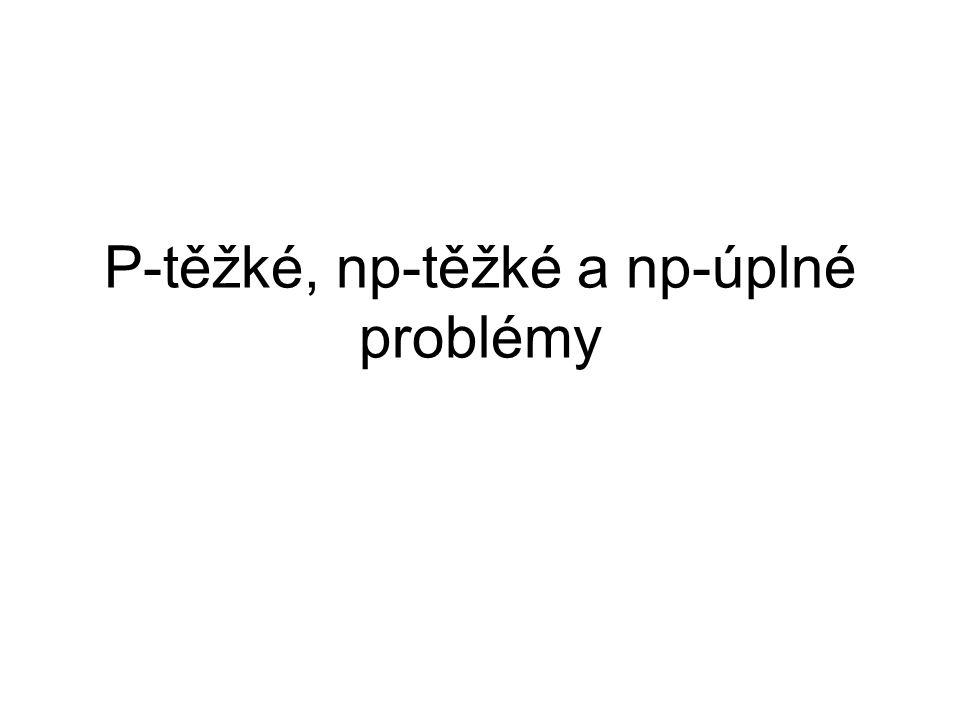 P-těžké, np-těžké a np-úplné problémy