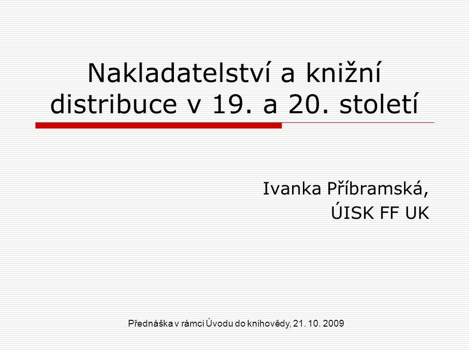 21.10.2009Přednáška v rámci Úvodu do knihovědy 22 Činná nakladatelství a oblast jejich působnosti  Academia (ČSAV)  Albatros (dětská lit.)  Artia (zahr.