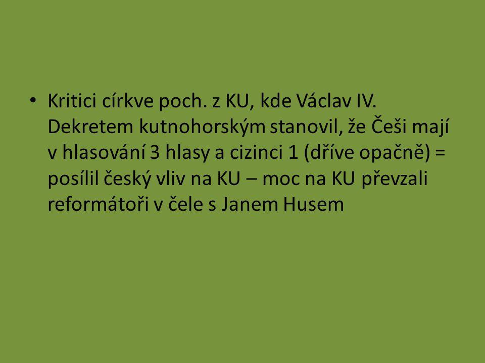 Kritici církve poch. z KU, kde Václav IV.