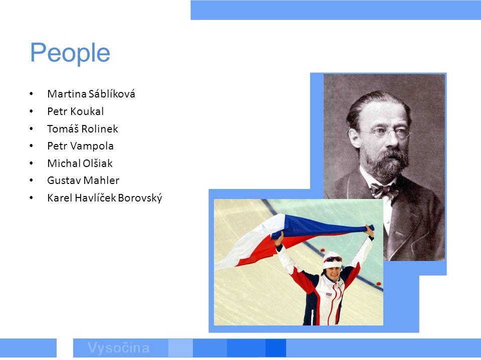People Martina Sáblíková Petr Koukal Tomáš Rolinek Petr Vampola Michal Olšiak Gustav Mahler Karel Havlíček Borovský