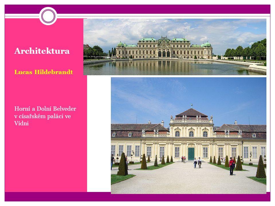 Architektura Lucas Hildebrandt Horní a Dolní Belveder v císařském paláci ve Vídni
