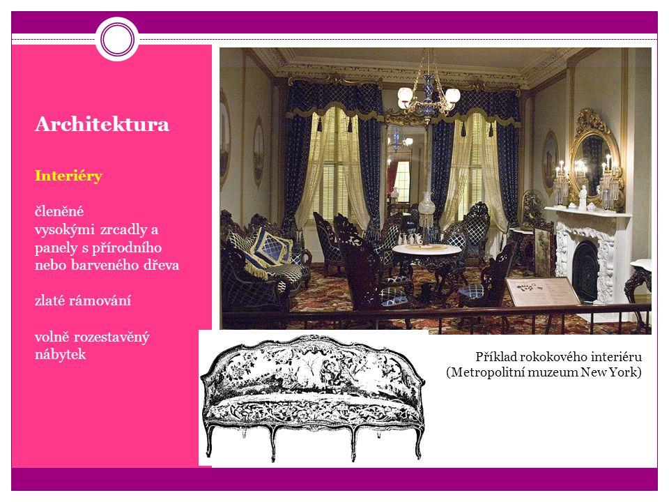Architektura Interiéry členěné vysokými zrcadly a panely s přírodního nebo barveného dřeva zlaté rámování volně rozestavěný nábytek Příklad rokokového