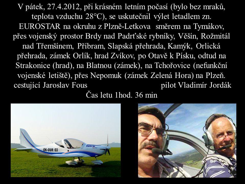 V pátek, 27.4.2012, při krásném letním počasí (bylo bez mraků, teplota vzduchu 28°C), se uskutečnil výlet letadlem zn.