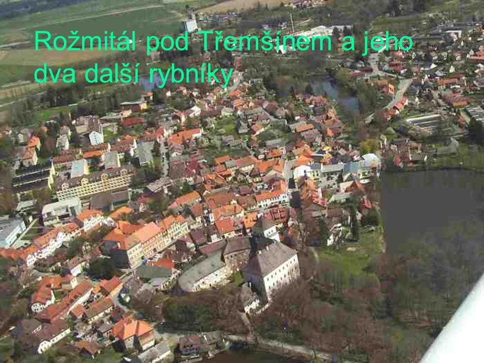 Rožmitál pod Třemšínem a jeho dva další rybníky