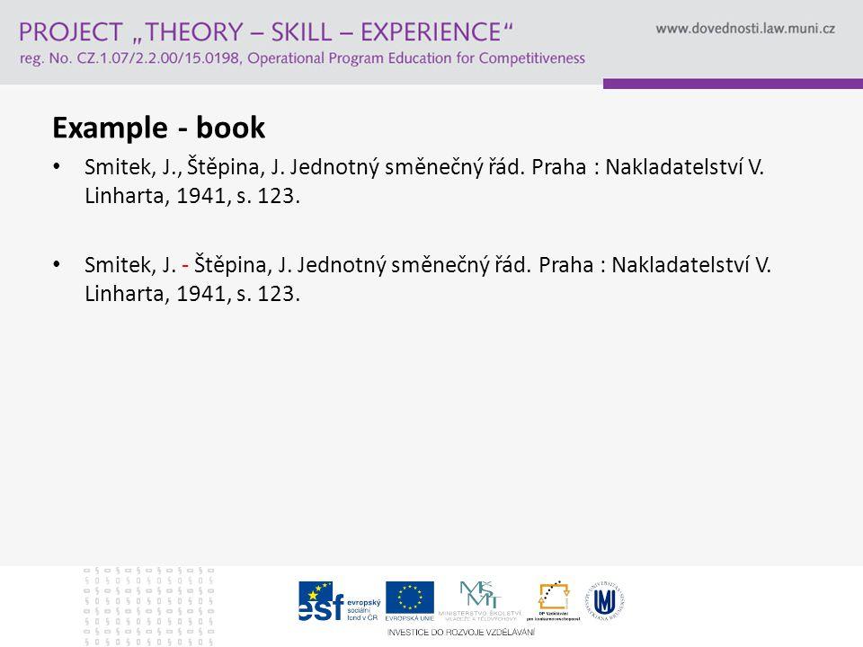 Example - book Smitek, J., Štěpina, J. Jednotný směnečný řád.