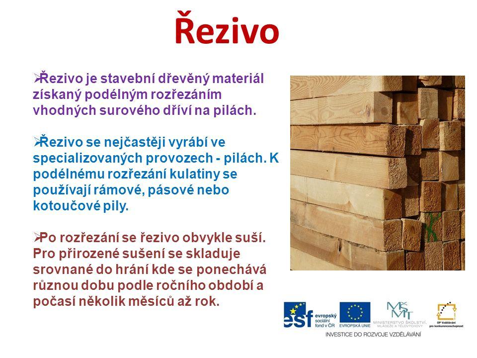 Řezivo  Řezivo je stavební dřevěný materiál získaný podélným rozřezáním vhodných surového dříví na pilách.  Řezivo se nejčastěji vyrábí ve specializ