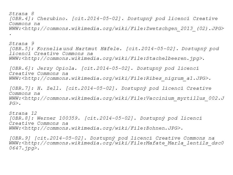 Strana 8 [OBR.4]: Cherubino. [cit.2014-05-02]. Dostupný pod licencí Creative Commons na WWW:. Strana 9 [OBR.5]: Kornelia und Hartmut Häfele. [cit.2014