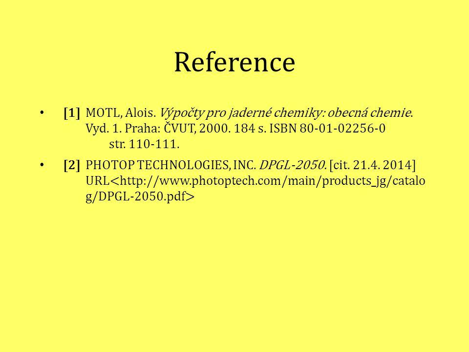 Reference [1] MOTL, Alois.Výpočty pro jaderné chemiky: obecná chemie.