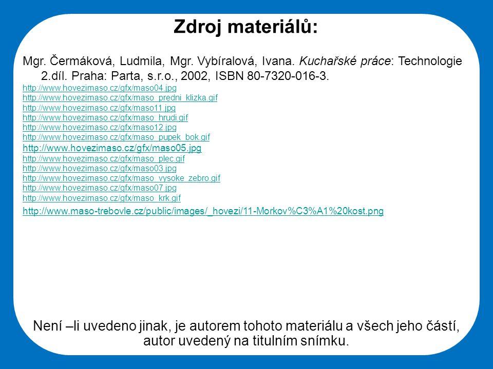 Střední škola Oselce Zdroj materiálů: Mgr. Čermáková, Ludmila, Mgr.