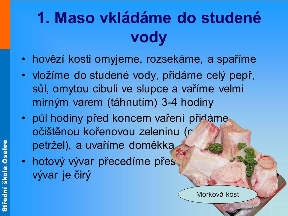 Střední škola Oselce 1.
