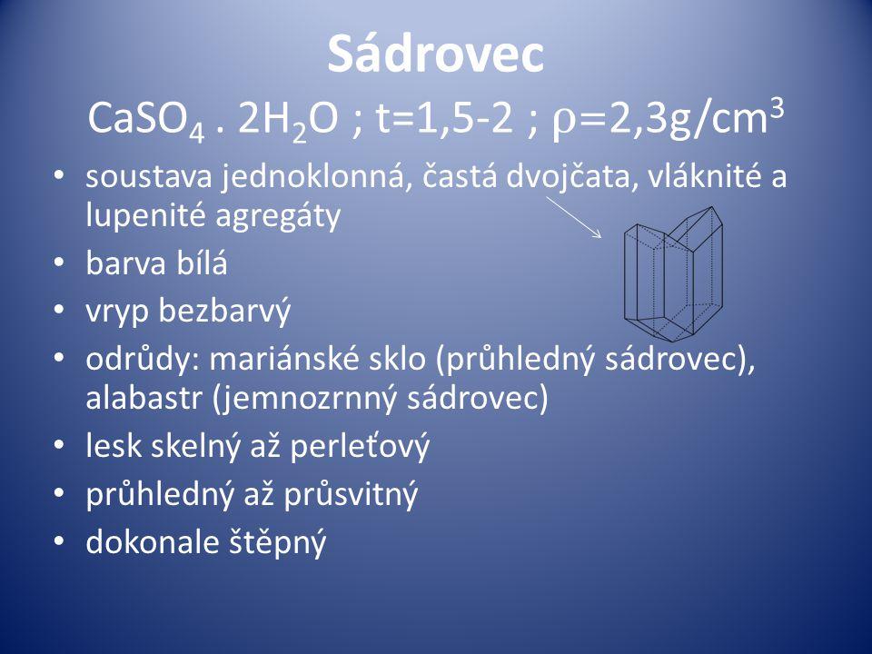 Sádrovec CaSO 4.