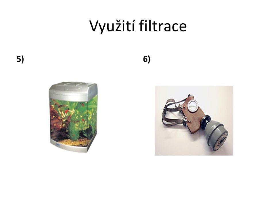 Využití filtrace 5)6)