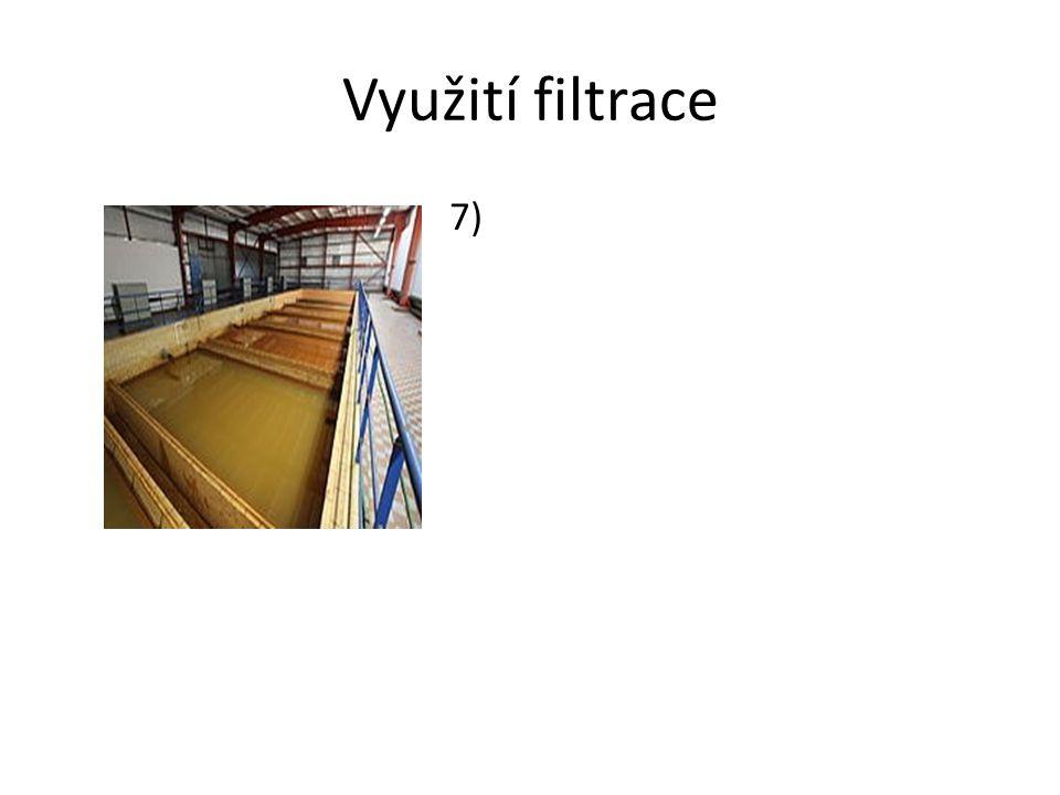 Využití filtrace 7)