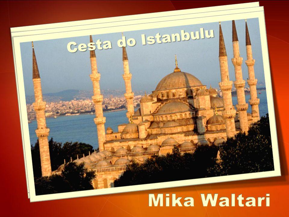 Egypťan Sinuhet Cesta do Istanbulu
