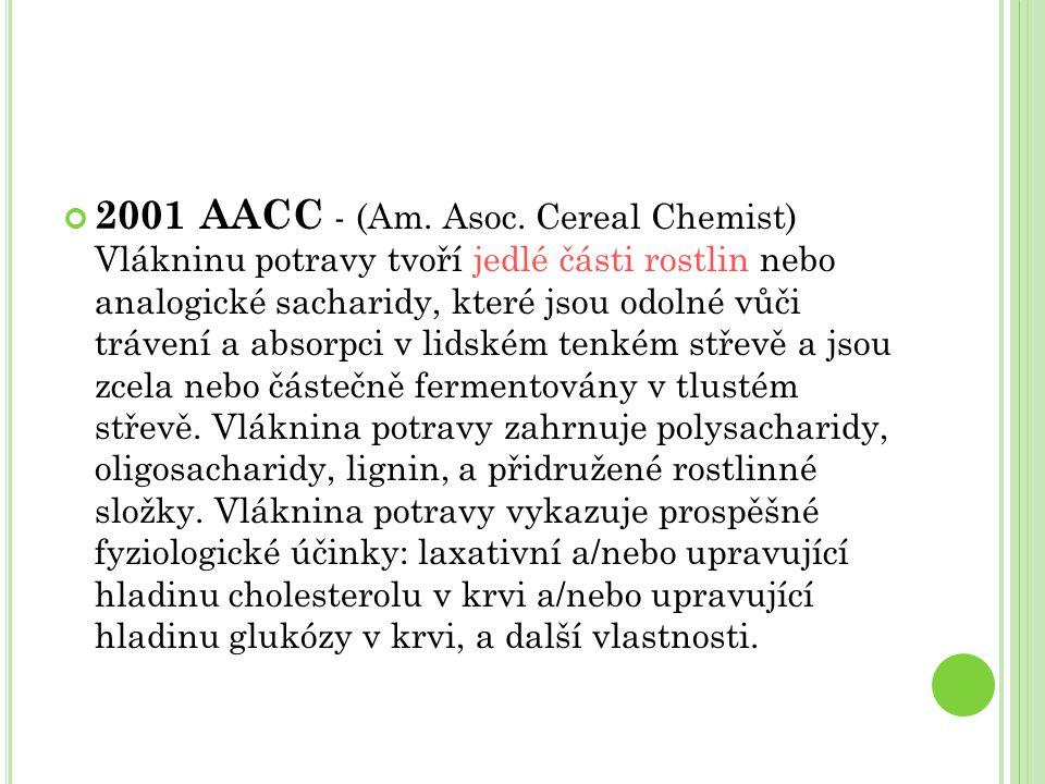 V LÁKNINA : KVO A DM Pozitivní účinek: ↑ příjem vlákniny + zdravější životní styl KVO - ß-glukany (oves): ↓ celkový cholesterol a LDL - ↓ absorpce žlučových kyselin, ↓reabsorbce a ↑ exkrece (↑ exkrece→↑ syntéza žlučových kyselin z cholesterolu a ↓ cholesterolu v krvi) DM 2.