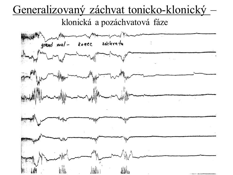 Generalizovaný záchvat tonicko-klonický – klonická a pozáchvatová fáze