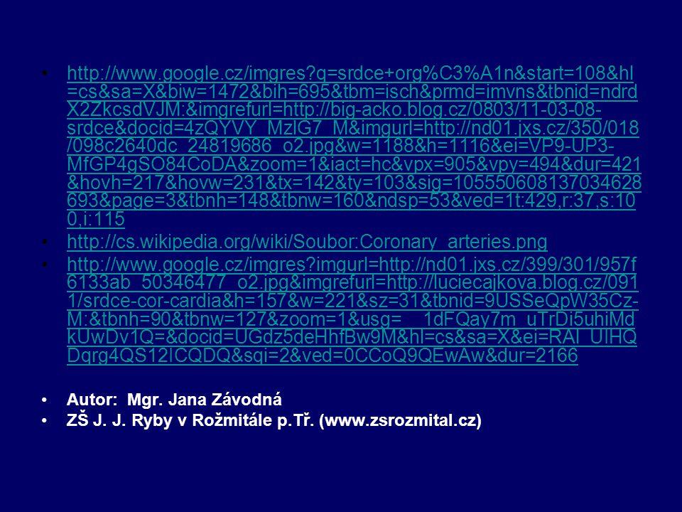 http://www.google.cz/imgres?q=srdce+org%C3%A1n&start=108&hl =cs&sa=X&biw=1472&bih=695&tbm=isch&prmd=imvns&tbnid=ndrd X2ZkcsdVJM:&imgrefurl=http://big-