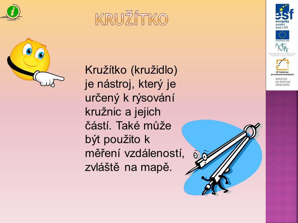 Kružítko (kružidlo) je nástroj, který je určený k rýsování kružnic a jejich částí. Také může být použito k měření vzdáleností, zvláště na mapě.