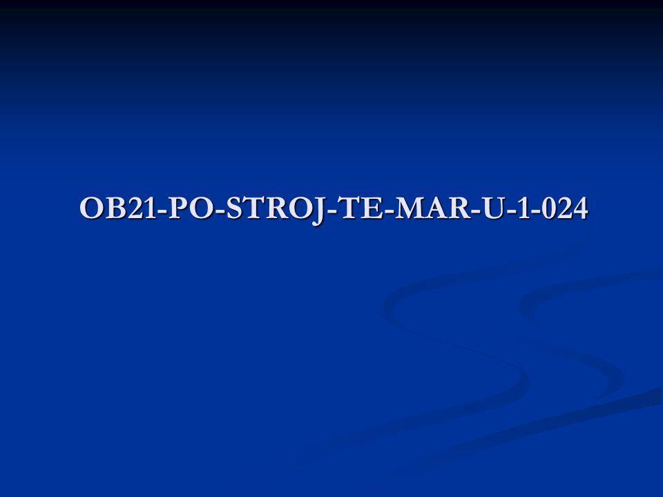 OB21-PO-STROJ-TE-MAR-U-1-024
