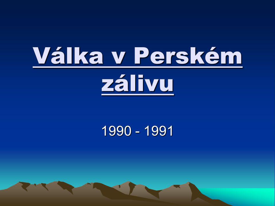 Trvání: 2.srpen 1990 – 27.