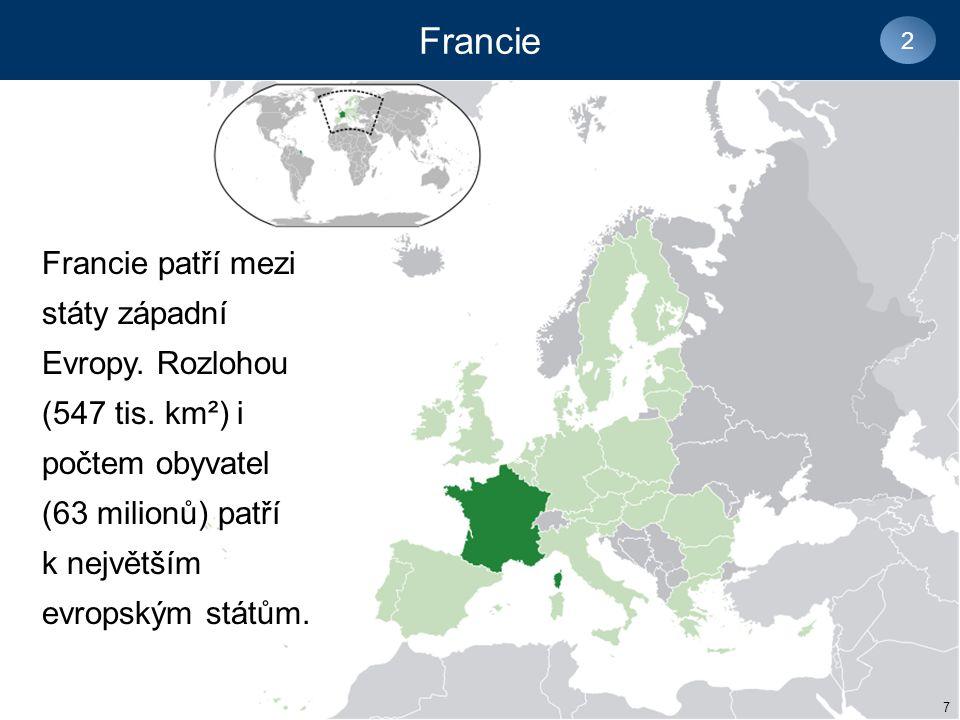 Francie patří mezi státy západní Evropy.Rozlohou (547 tis.