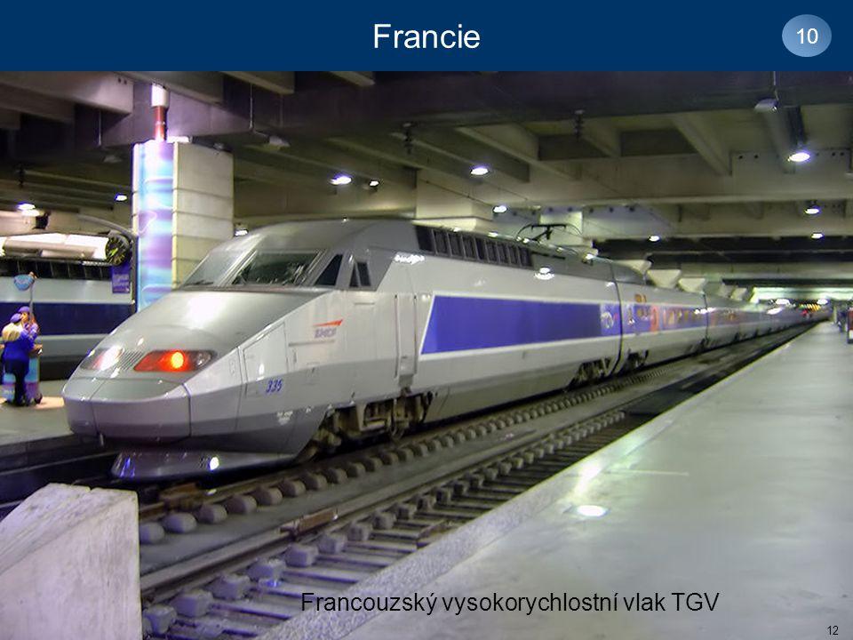 Francie 10 Francouzský vysokorychlostní vlak TGV 12