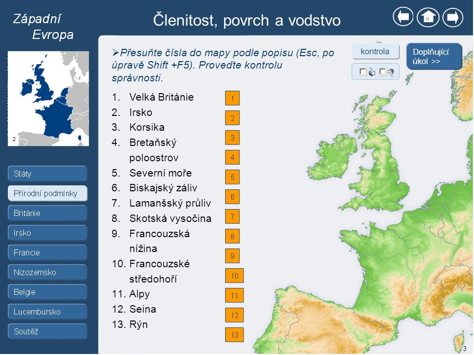 1.Klímová, Eva.Školní atlas světa. Kartografie Praha, a.s., 2007, 2008.