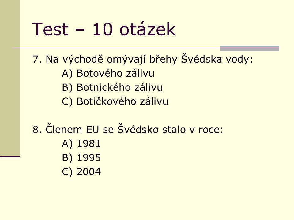 Test – 10 otázek 7.