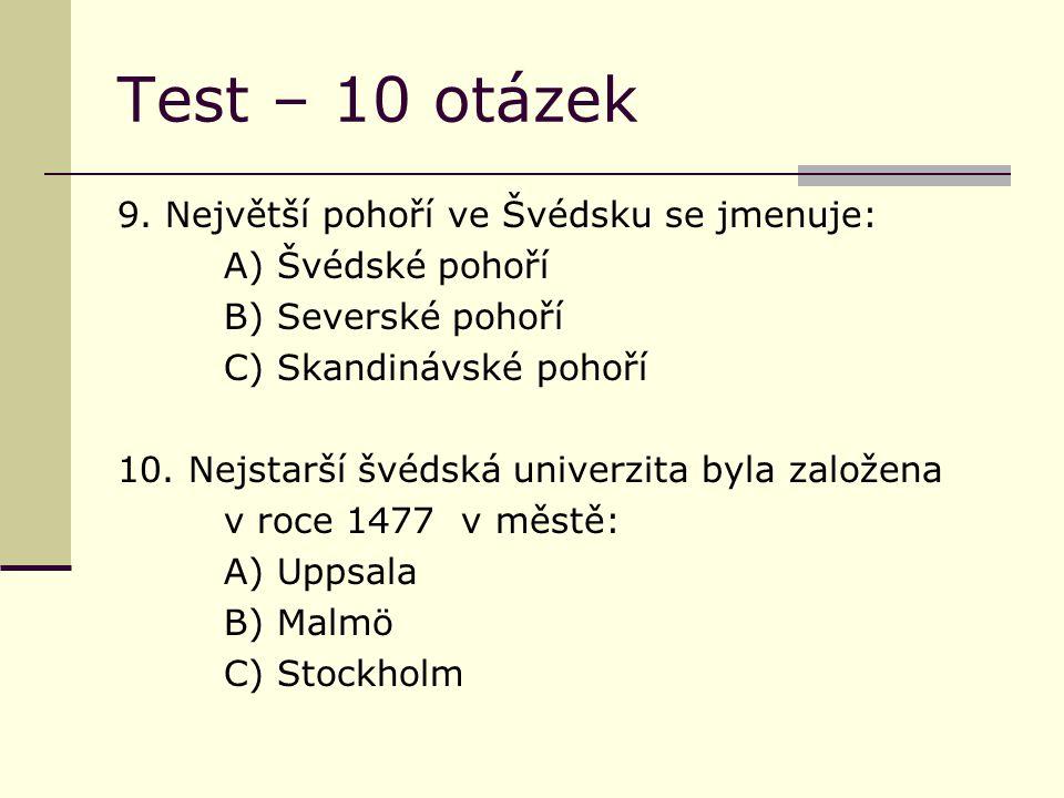 Test – 10 otázek 9.