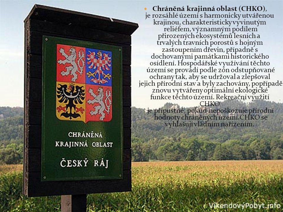 Chráněná krajinná oblast (CHKO), je rozsáhlé území s harmonicky utvářenou krajinou, charakteristicky vyvinutým reliéfem, významným podílem přirozených