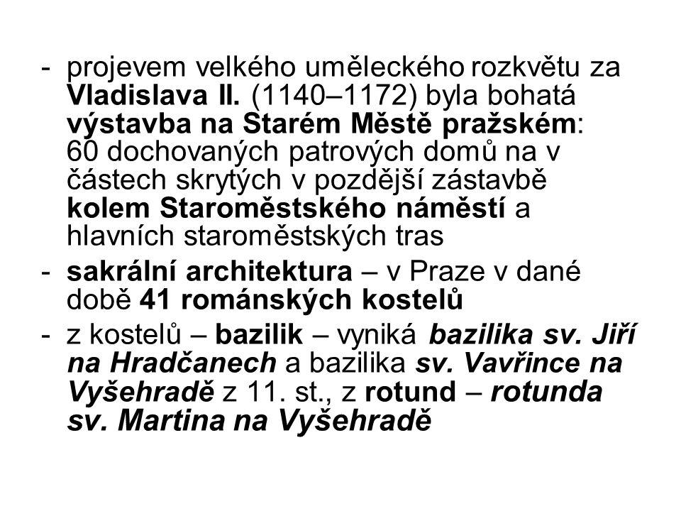 -projevem velkého uměleckého rozkvětu za Vladislava II.