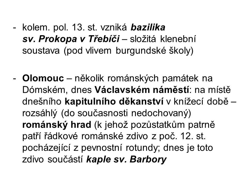 -kolem.pol. 13. st. vzniká bazilika sv.