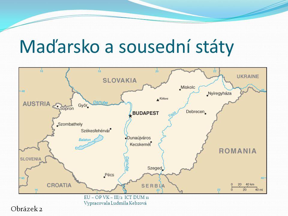 Základní údaje Hlavní město: Budapešť Rozloha: 93 030 km² Počet obyvatel: 9,98 mil.