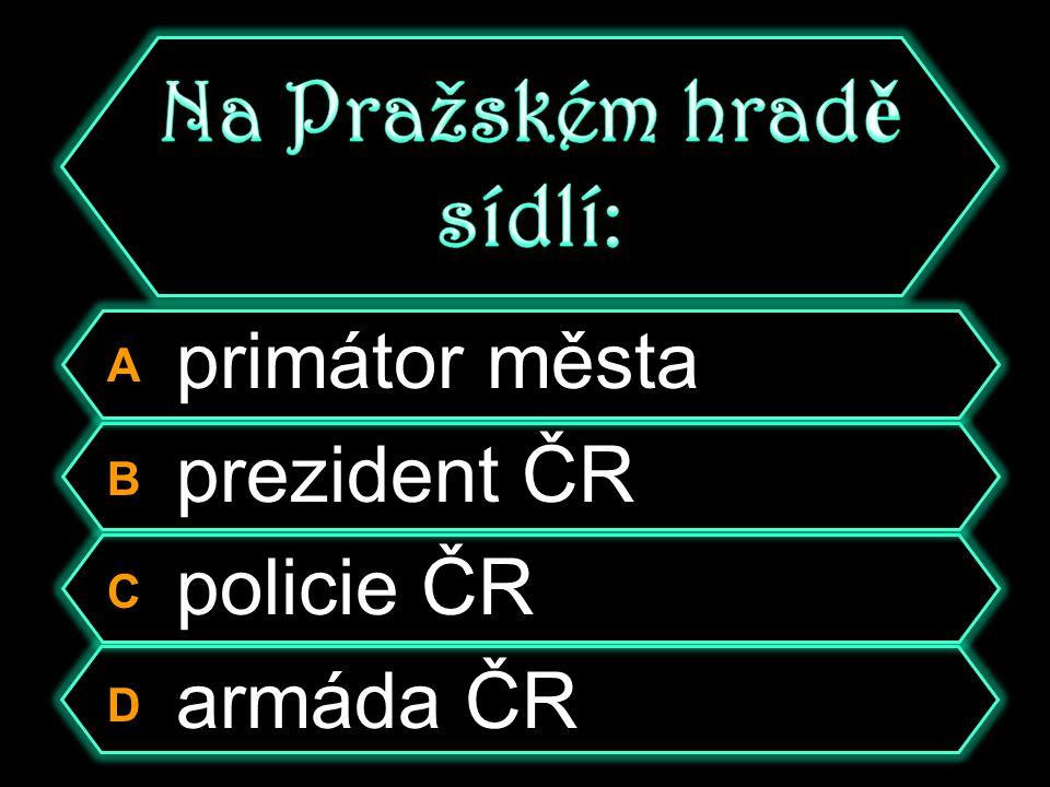 A Prezidentský sál B Václavský sál C Vladislavský sál D Pražský sál