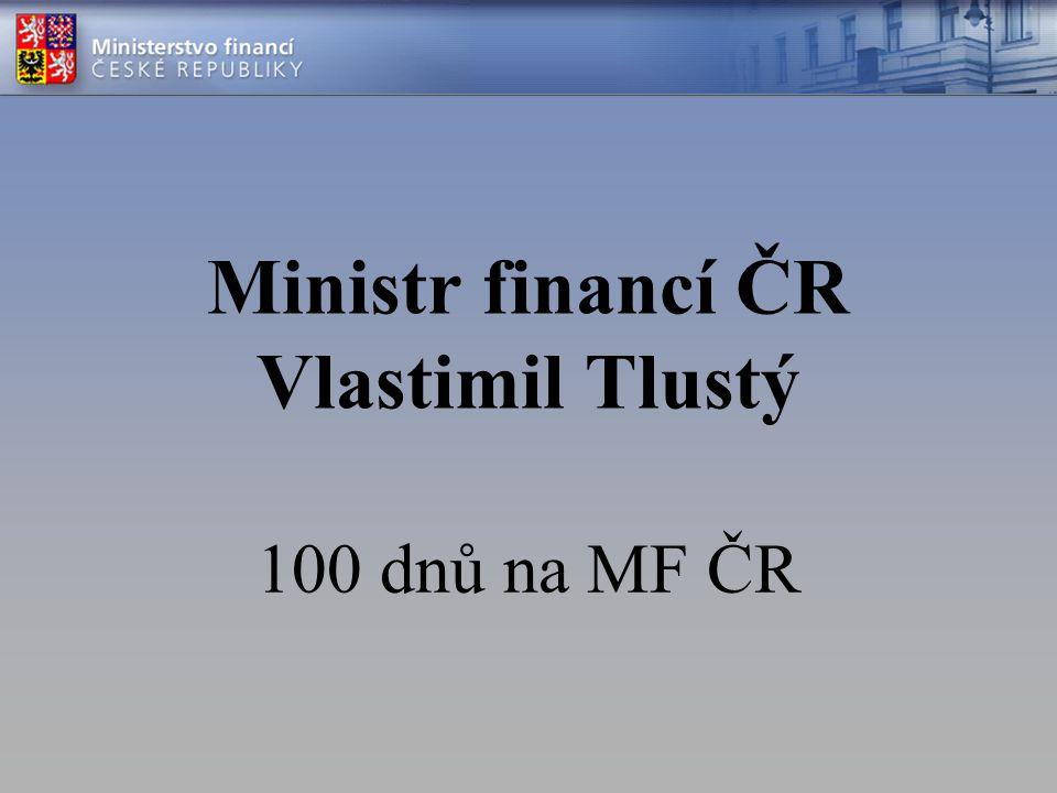 Ministr financí ČR Vlastimil Tlustý 100 dnů na MF ČR