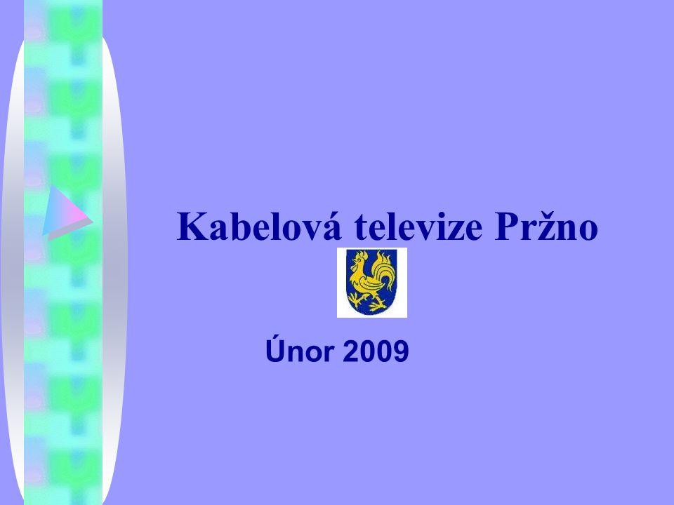 Kabelová televize Pržno Únor 2009