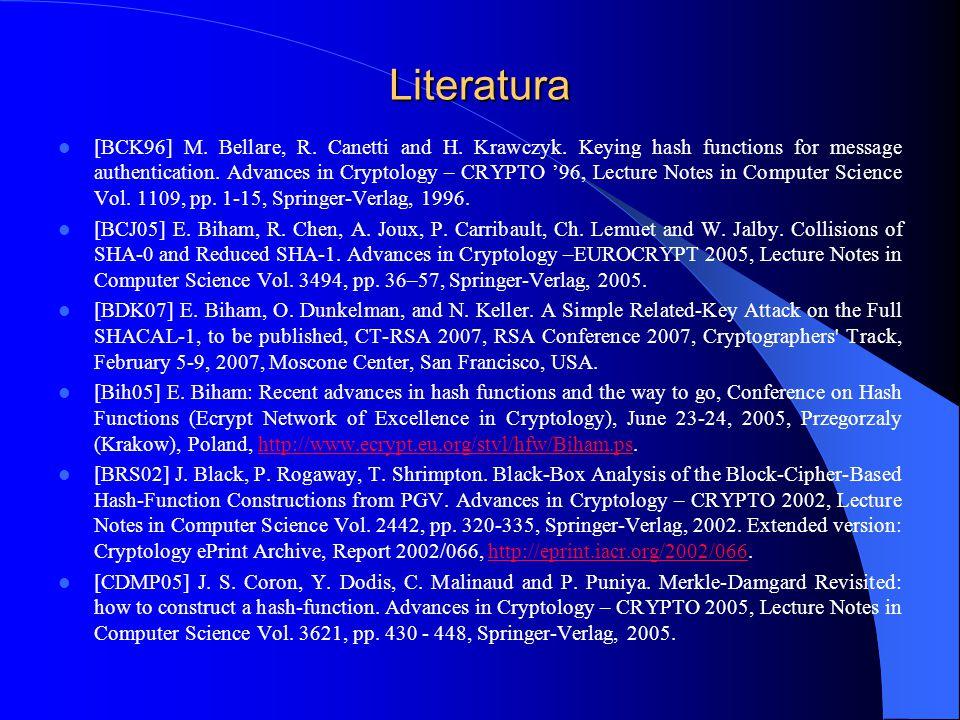Literatura [BCK96] M. Bellare, R. Canetti and H.