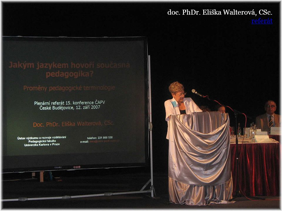 doc. PhDr. Eliška Walterová, CSc. referát