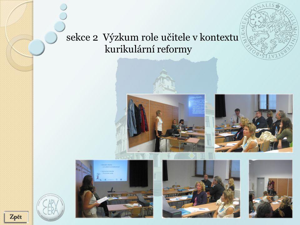 sekce 2 Výzkum role učitele v kontextu kurikulární reformy