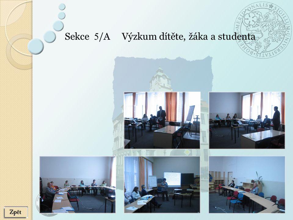 Sekce 5 /A Výzkum dítěte, žáka a studenta