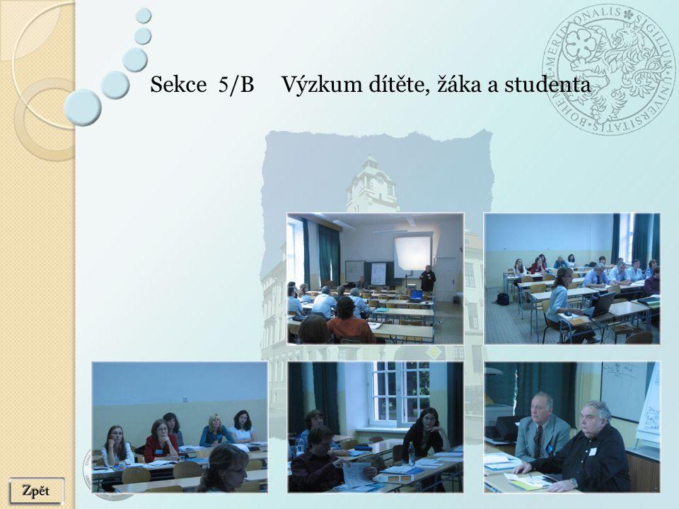 Sekce 5 /B Výzkum dítěte, žáka a studenta