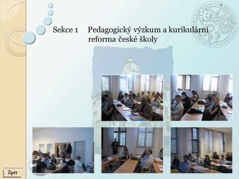 Sekce 1 Pedagogický výzkum a kurikulární reforma české školy