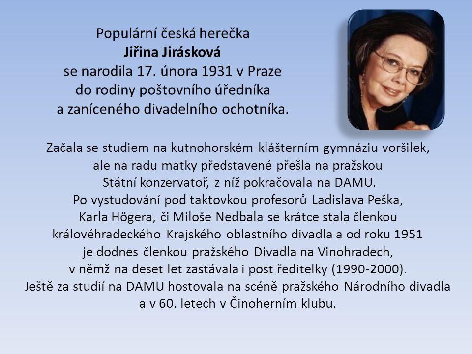 Začala se studiem na kutnohorském klášterním gymnáziu voršilek, ale na radu matky představené přešla na pražskou Státní konzervatoř, z níž pokračovala na DAMU.