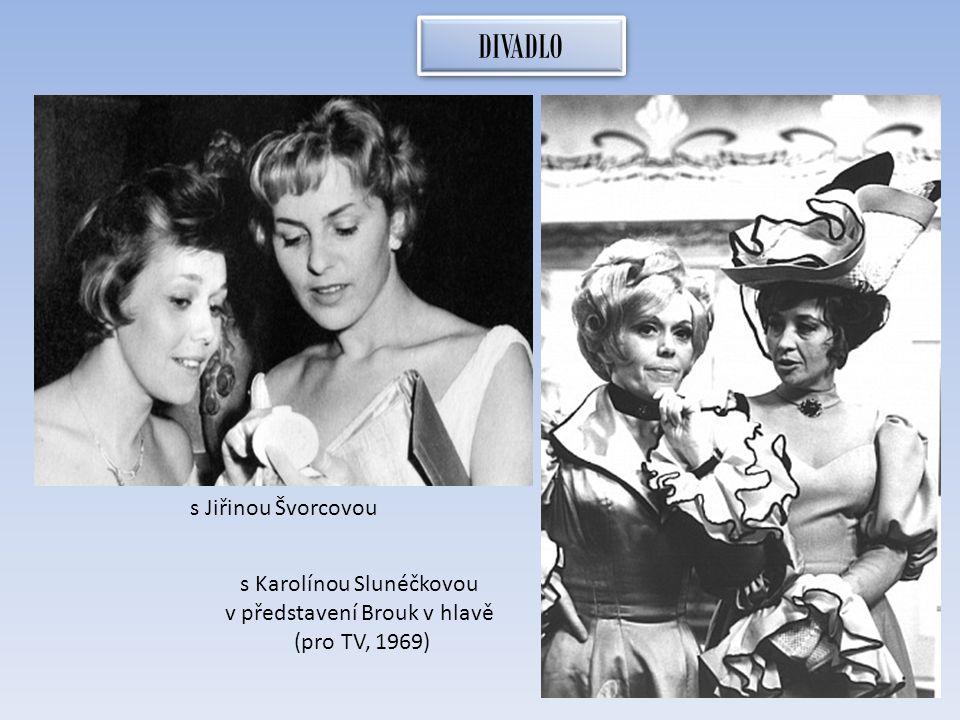 DIVADLO s Jiřinou Švorcovou s Karolínou Slunéčkovou v představení Brouk v hlavě (pro TV, 1969)