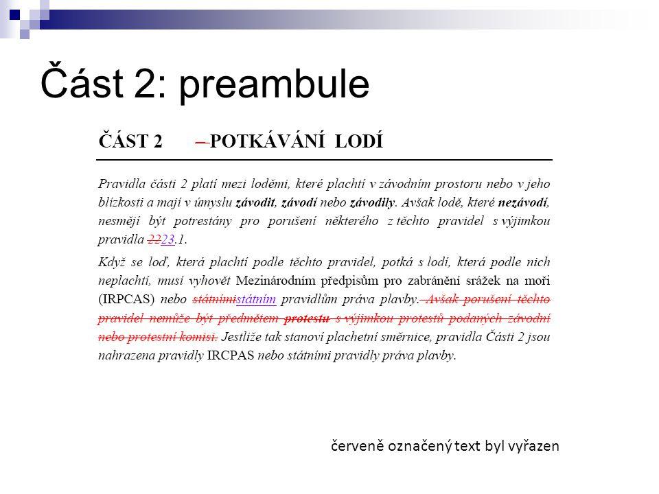 Část 2: preambule červeně označený text byl vyřazen