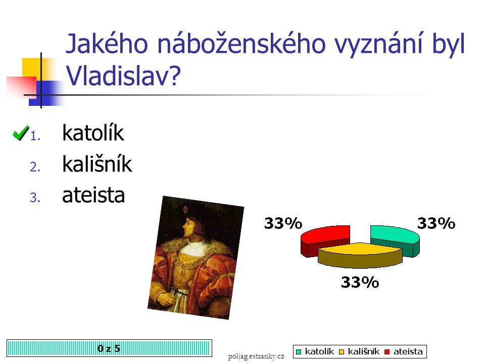 Kterého roku bylo vydáno Vladislavské zřízení zemské? 0 z 5 1. 1471 2. 1526 3. 1500