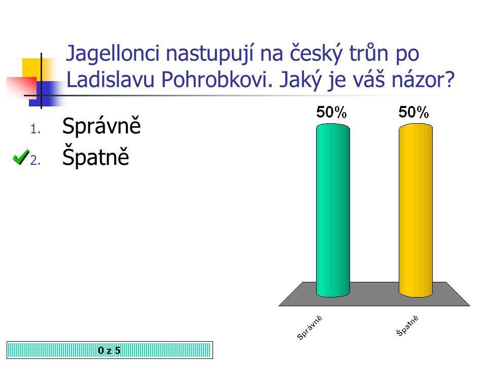Jagellonci nastupují na český trůn po Ladislavu Pohrobkovi.