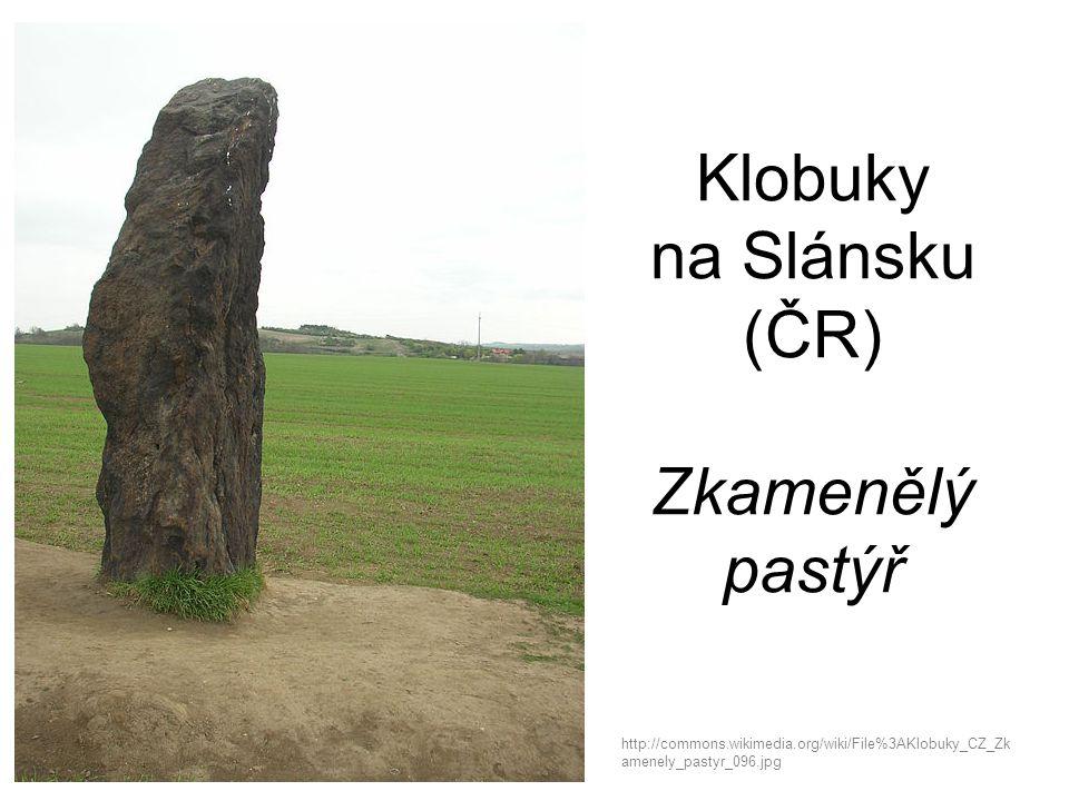 Klobuky na Slánsku (ČR) Zkamenělý pastýř http://commons.wikimedia.org/wiki/File%3AKlobuky_CZ_Zk amenely_pastyr_096.jpg