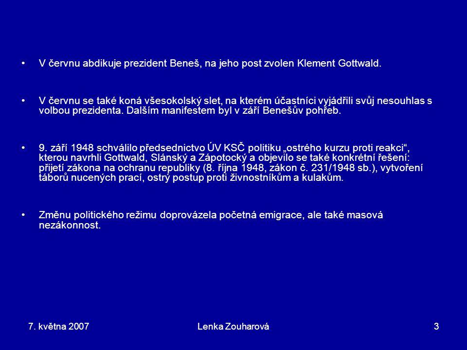 7. května 2007Lenka Zouharová3 V červnu abdikuje prezident Beneš, na jeho post zvolen Klement Gottwald. V červnu se také koná všesokolský slet, na kte